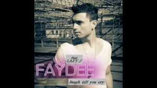 Faydee Ft Lazy J - Laugh Till You Cry