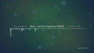 [TPRMX] Bizet - Carmen 'Habanera' REMIX