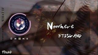 【繁中字】FTISLAND-Nowhere