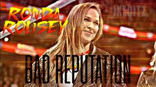 ►Ronda Rousey/ Bad Reputation (Bass Boosted)/ 2018►