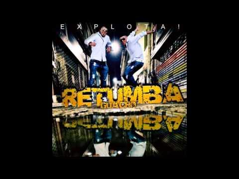 Siempre Te Amare de Retumba Guacho Letra y Video