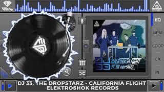 DJ 33, The DropStarz - California Flight (Original Mix)