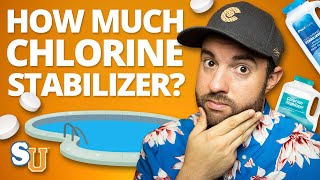 The Right Amount Chlorine Stabilizer To Add To Your Pool