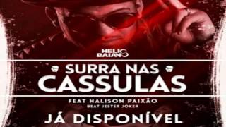 Dj Helio Baiano Ft. Halison Paixão – Surra Nas Cassulas (Zouk) 2016