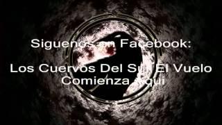 Inventame-Los Cuervos Del Sur- 2013