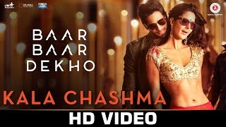 Kala Chashma Full Song with lyrics | Baar Baar Dekho | Sidharth Malhotra Katrina Kaif | Badshah