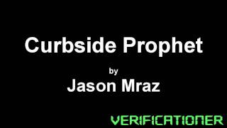 Jason Mraz - Curbside Prophet /w Lyrics