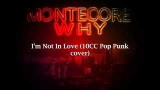 I'm Not In Love (10cc Pop Punk Cover)