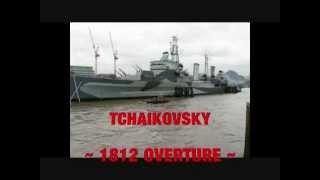 HMS Belfast - 9 May 2012 - 1812 Overture