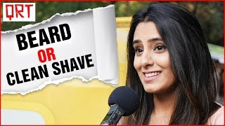 Guys With Beard or Clean SHAVE? | Delhi Girls About Boys | Boys Must WATCH | Quick Reaction Team width=