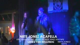 Ut Oh - N8te Jonez Spittin Acapella On Da Mic - (Live Onstage)