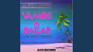 Vamos a Bailar (Radio Edit) (Feat. Feliz de Leon)