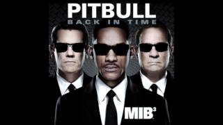 """Back In Time"" - Pitbull ((Official Track)) ((2012)) Men In Black III"