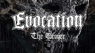 "Evocation ""The Coroner"" (OFFICIAL)"