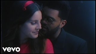 Lust For Life - The Weeknd, Lana Del Rey