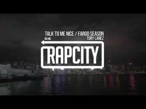 Tory Lanez - Talk To Me Nice / Fargo Season (Prod. Play Picasso x Tory Lanez x Lee T)