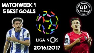 Liga NOS 2016/17 | Portugal | Matchweek 1 | Top Goals | HD