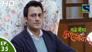 Bade Bhaiyya Ki Dulhania - बड़े भैया की दुल्हनिया - Episode 35 - 2nd September, 2016 width=