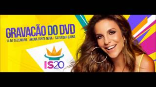 Tempo de Alegria- Ivete Sangalo #is20