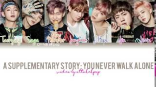 BTS (방탄소년단) - A Supplementary Story: You Never Walk Alone - Color Coded Lyrics (Han/Rom/Eng/Esp)