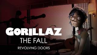Gorillaz - Revolving Doors - The Fall