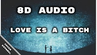 8D Audio | Two Feet Love is a B*tch (Spanish Version) | D4ve
