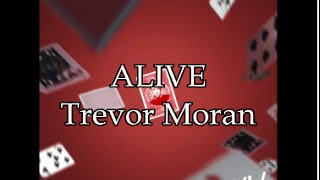 Trevor Moran - Alive Lyric Video