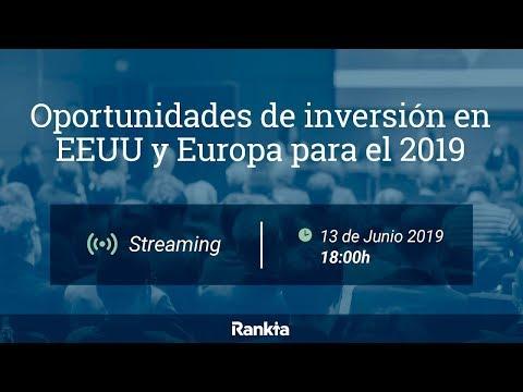 Oportunidades de inversión en EEUU y Europa para el 2019