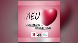 Dom Kevin - Meu Amor (feat. Daduh King)