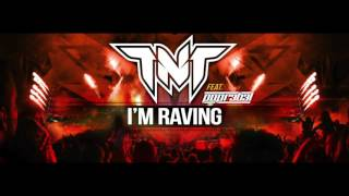 TNT Feat. Popr3b3l - I'm Raving (Official Teaser Video)