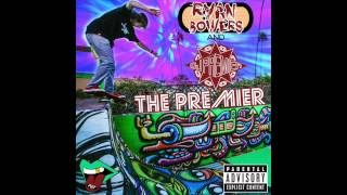 Ryan Bowers And DJ Premier - The Premier (Official Audio)
