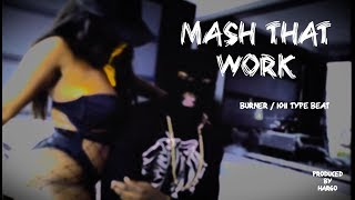 "Burner / 1011 Type Beat ""Mash That Work""   UK Drill Instrumental 2018"