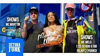 MC Melo e MC Marttin - Fatos Passados (Vídeo Clipe Oficial) (DoisV Filmes)