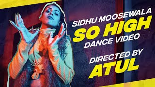 So High - Sidhu Moose Wala I Direction Cover I Atul x Karan - Big Dance