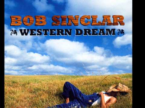 Western Dream de Bob Sinclair Letra y Video
