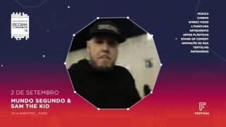 Festival F 2016 - Mundo Segundo & Sam The Kid