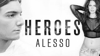 Alesso - Heroes (we could be) ft. Tove Lo Lyrics Video