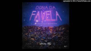 Dj Nelasta - Dona da Favela (Feat Duc & Niiko)