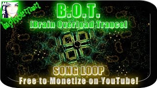 ☿ FREE MONETISATION SONG B.O.T. [Brain Overload Trance] | 1080p 60FPS HD Video | LapisDemon Meri