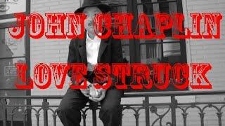 John Chaplin: Love Struck