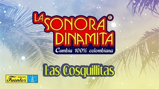 Las Cosquillitas - La Sonora Dinamita / Discos Fuentes [Audio]