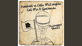 Call Me A Spaceman (Unplugged Version)