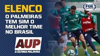 """""""O PALMEIRAS TEM SIM O MELHOR ELENCO NO BRASIL"""", diz Zinho durante o AUPFOXSports"""