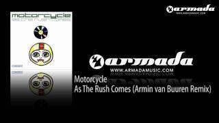 Motorcycle - As The Rush Comes (Armin van Buuren Remix)