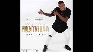 MENTIROSA EL  JFFER / +573125664299