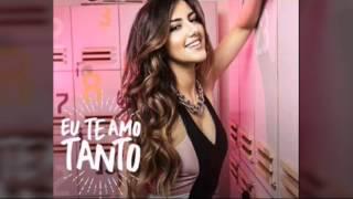 Eu Te Amo Tanto - Sofia Oliveira  (letra completa) 2017