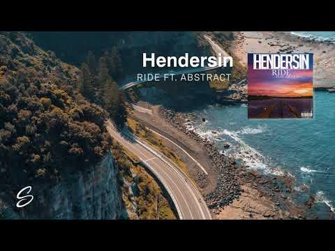 Hendersin - Ride (feat. Abstract)