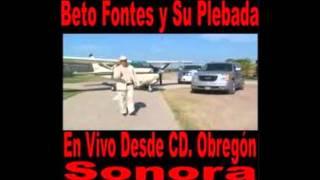 Beto Fontes (El Corrido De Semana Santa)