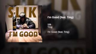 I'm Good (feat. Tmg)