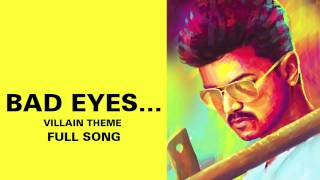 Bad Eyes…Villain Theme - Full Audio Song - Kaththi